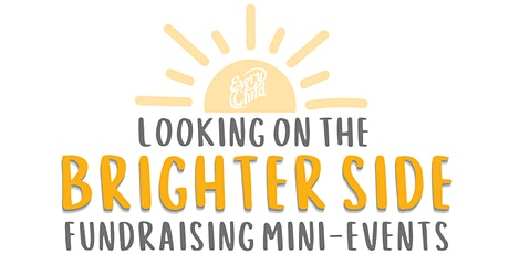 Looking on the Brighter Side: Fundraising Mini-Events tickets