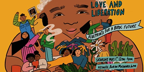 Love and Liberation: Blueprints for a BIPOC Future tickets