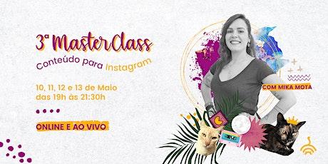 3ª MasterClass ONLINE de Conteúdo para Instagram billets
