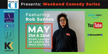 WknD Comedy Series Featuring Rob Santos! tickets