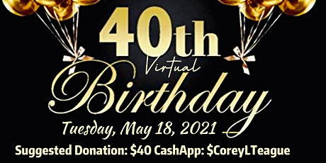 Commissioner Teague's 40th Birthday tickets