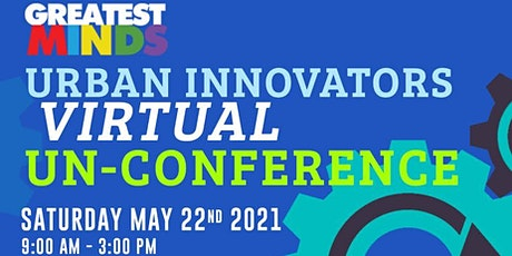 Greatest Minds: Urban Innovators Virtual UN-Conference tickets