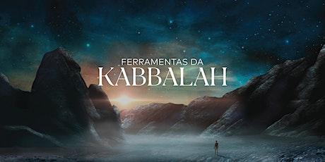 Ferramentas da Kabbalah | Abril de 2021 bilhetes