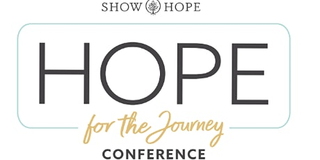 Hope for the Journey Conference tickets