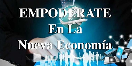 Oportunidades  en La Nueva Economía - Lunes19 Marzo - 7 pm (FL) - 6 pm (TX) entradas