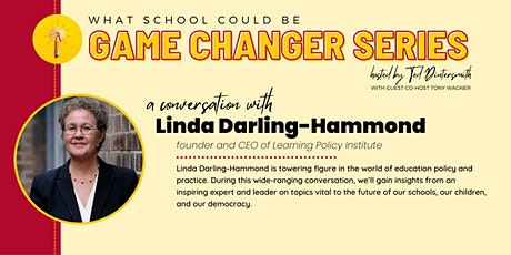 A Conversation with Linda Darling-Hammond and Ted Dintersmith tickets
