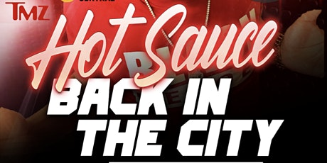 Hotsauce Back in the city tickets