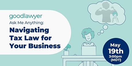 Ask Me Anything: Navigating Tax Law for Your Business tickets