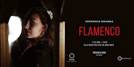 'TABLAO FLAMENCO' Micro Experiencia Ensamble tickets