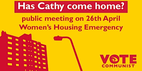 Has Cathy Come Home? : Women's Housing Emergency tickets