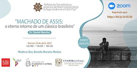 Machado de Assis: o eterno retorno de um clássico brasileiro ingressos