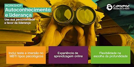 Workshop Autoconhecimento e Liderança [Programa Básico] ingressos