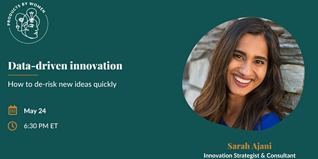 Data-driven innovation w/ Sarah Ajani Innovation Strategist & Consultant tickets