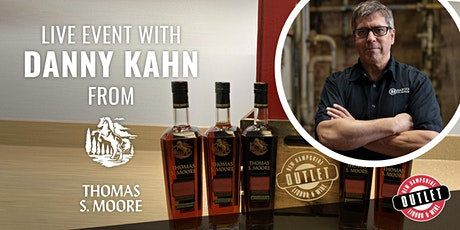 Experience The New Thomas S. Moore Bourbon with Master Distiller Danny Kahn tickets