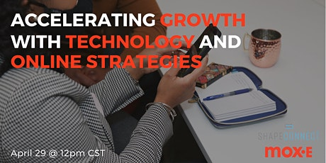 Accelerating Growth with Effective Technology and Online Strategies tickets