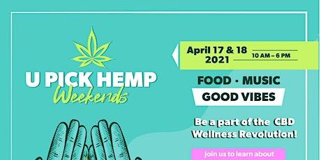 U Pick Hemp Weekends tickets