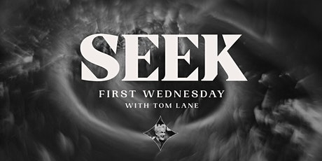 Seek First Wednesday With Tom Lane - June 2 tickets
