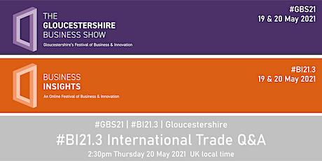 #BI21.3 International Trade Q&A tickets