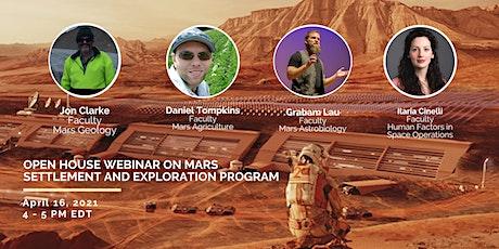 Open House Webinar  on Mars Settlement and Exploration Program tickets