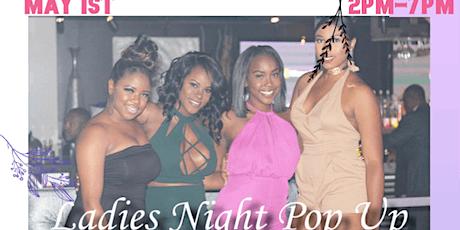 Ladies Night Pop Up tickets