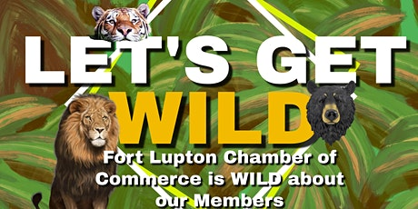 Let's Get Wild!  Fort Lupton Annual Awards Safari & Silent Auction tickets