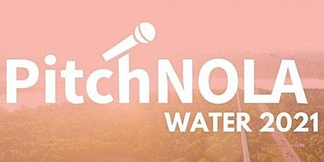 PitchNOLA: Water 2021 tickets