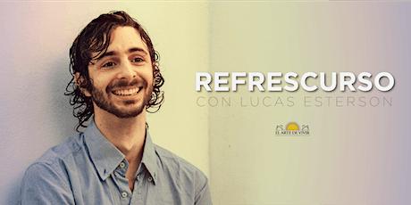 Refrescurso de El Arte de Vivir - Sin Costo con Lucas Esterson entradas