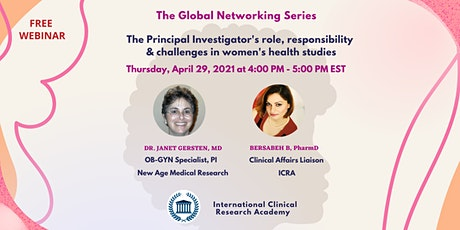 The PI's role, responsibility and challenges in women's health studies tickets