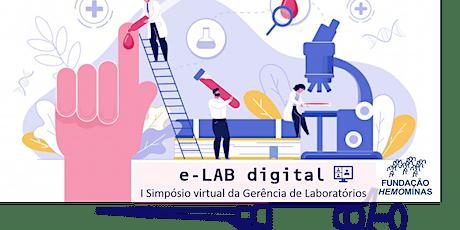 e-LAB digital - I Simpósio virtual da Gerência de Laboratórios billets