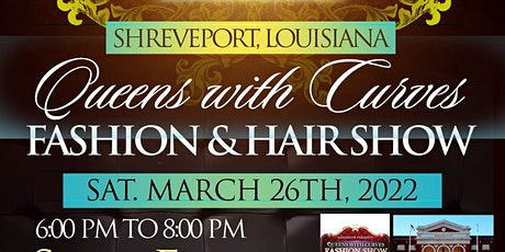 Shreveport Queens With Curves Fashion & Hair Show tickets