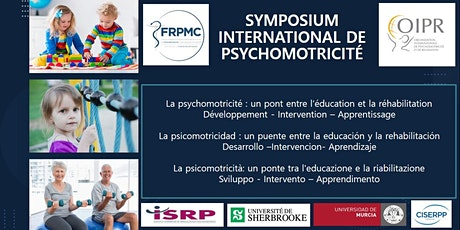 SYMPOSIUM INTERNATIONAL DE PSYCHOMOTRICITÉ tickets
