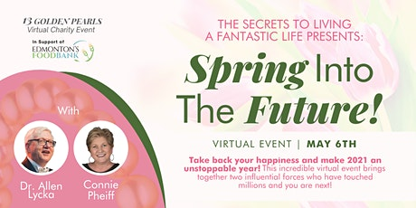 Spring Into The Future Virtual Event Fundraiser tickets