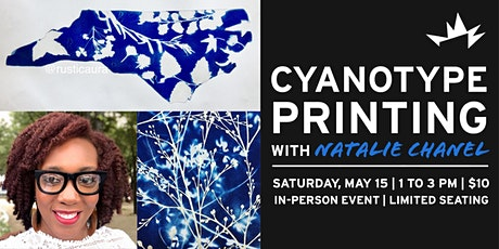 Cyanotype Printing with Natalie Chanel tickets