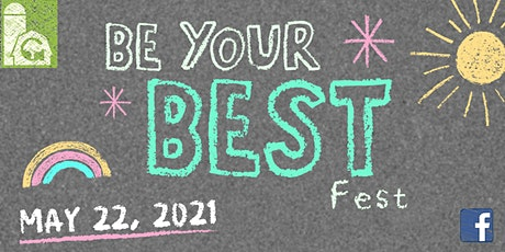 Be Your Best Fest 2021 tickets