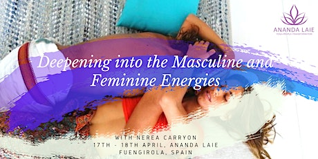 Deepening into the Masculine and Feminine Energies Workshop tickets