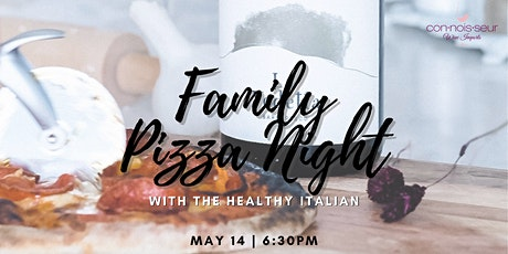 Family Pizza Night  with The Healthy Italian tickets
