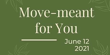 Move-meant for You Fundraiser tickets