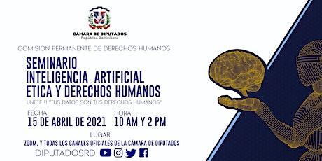 INTELIGENCIA ARTIFICIAL, ÉTICA Y DERECHOS HUMANOS  ---  @ DIPUTADOSRD ingressos