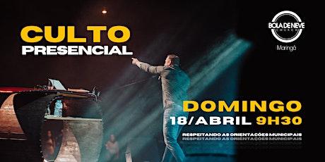 CULTO DOMINGO | MANHÃ | 18/04 | 9h30 ingressos