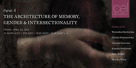 Panel 4 - The Architecture of Memory, Gender & Intersectionality tickets