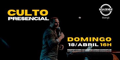 CULTO DOMINGO | TARDE | 18/04 | 16h ingressos