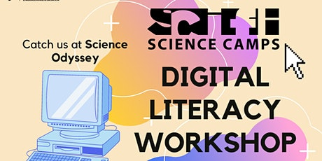 Digital Literacy Workshop for Science Odyssey tickets