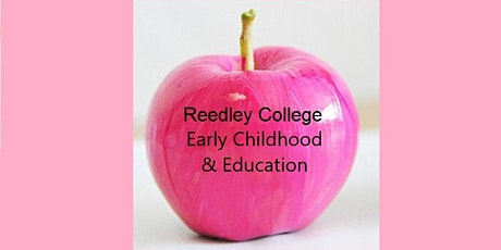 Reedley College Early Childhood & Education Advisory Meeting tickets