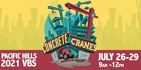 Concrete and Cranes -  VBS 2021 tickets