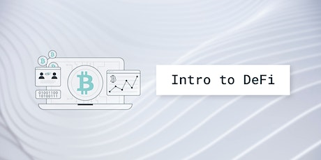 Introduction to Decentralized Finance tickets