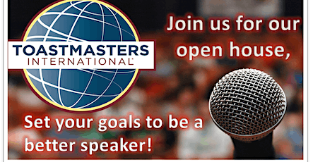 Open House at Goal Achievers  Toastmasters Club tickets