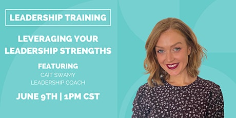 Leadership Training: Leveraging Your Leadership Strengths tickets
