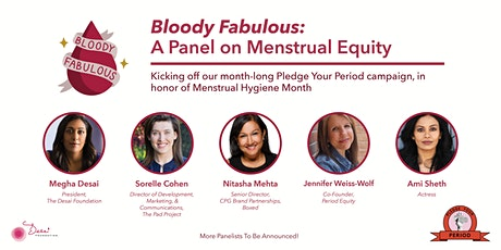 Pledge Your Period: A Bloody Fabulous Panel on Menstrual Equity tickets