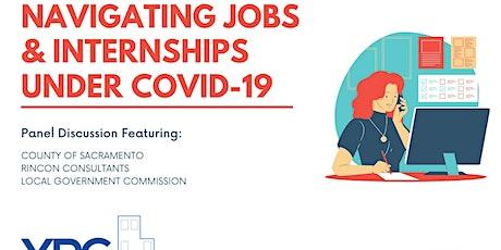 Navigating Jobs & Internships Under Covid-19 tickets