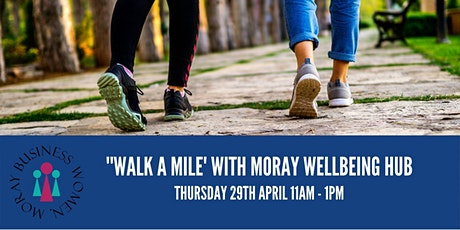 'Walk a Mile' with Moray Wellbeing Hub tickets